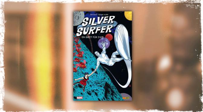 ComicRezension: Silver Surfer – Ein Brett für Zwei
