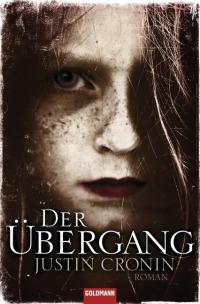 Der Übergang ist die Einleitung zu Justin Cronins apokalyptischer Trilogie, von der bisher erst 2 Bände auf Deutsch erschienen sind.