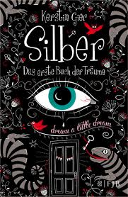 Cover: Silber - das erste Buch der Träume