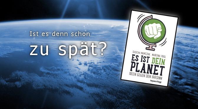 Rezension: Es ist Dein Planet!