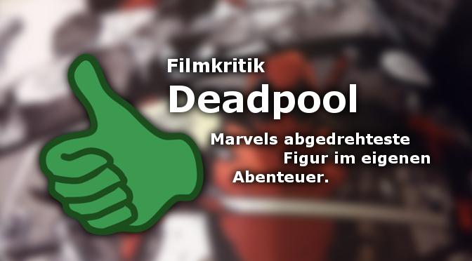 Filmkritik: Deadpool