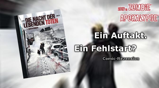 Comic-Rezension: Vatersünden (Die Nacht der lebenden Toten #1)
