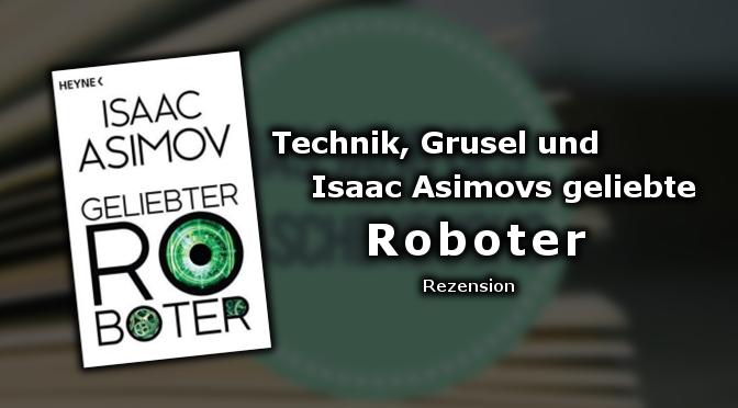 Rezension: Geliebter Roboter